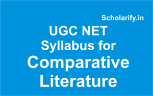 ugc net syllabus for Comparative Literature