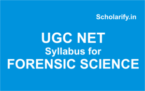 ugc net syllabus for FORENSIC SCIENCE