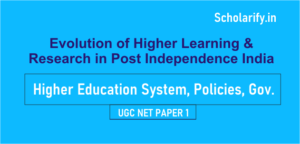 Evolution of Higher Learning and Research in Post-independence India
