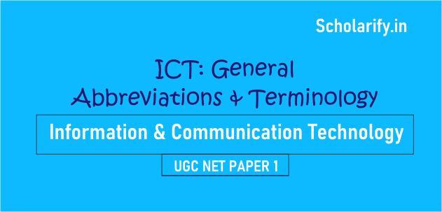ICT General Abbreviations and terminology UGC NET