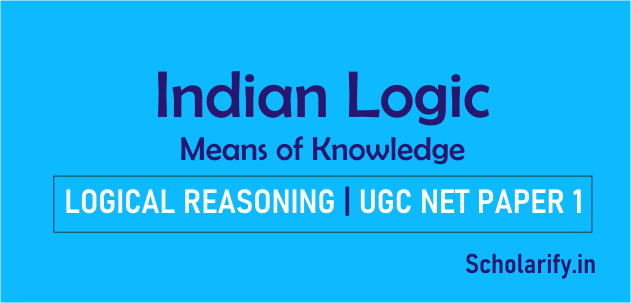 Indian Logic: Means of Knowledge UGC NET