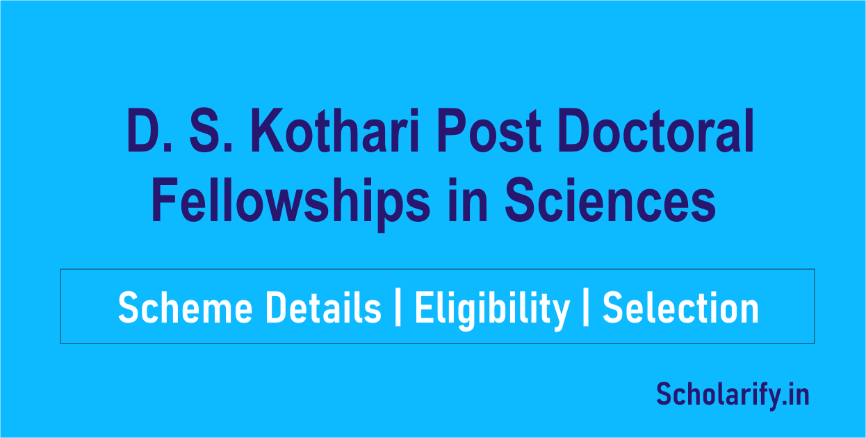 DS Kothari Post Doctoral Fellowships in Sciences