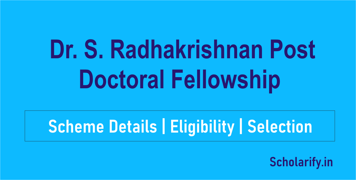 Dr. S. Radhakrishnan Post Doctoral Fellowship