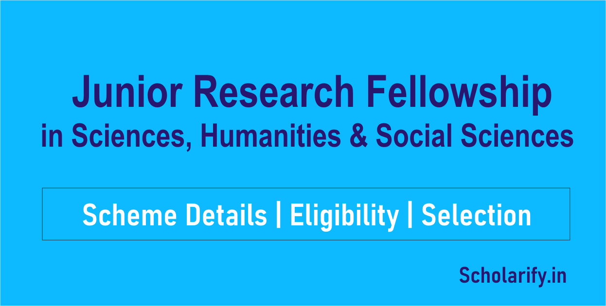 Junior Research Fellowship in Sciences, Humanities and Social Sciences