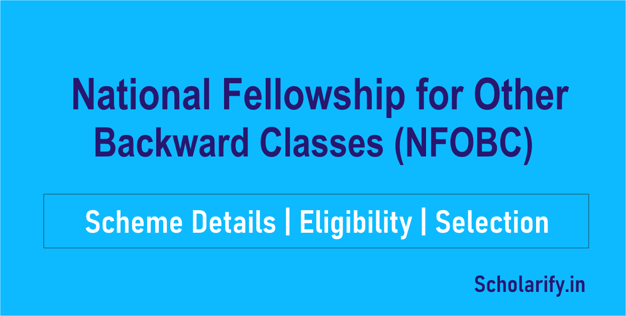 National Fellowship for Other Backward Classes (NFOBC)