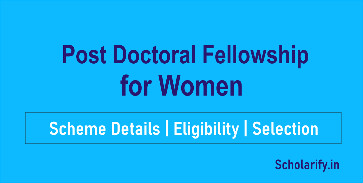 Post Doctoral Fellowship for Women